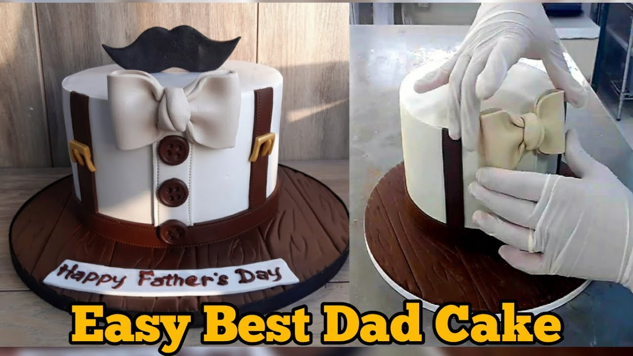 Easy Best Day Cake For Father S Day Or Dad S Birthday Daily Cake Tv Youtube