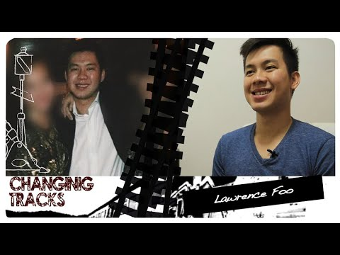 Changing Tracks: Lawrence Foo