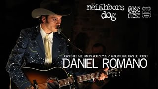 Daniel Romano - I Can Still See Him In Your Eyes / A New Love Can Be Found