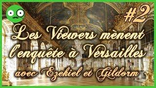 Enquête à Versailles : Le jeu de rôle [2/2]