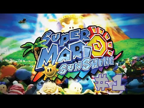 Super Mario Sunshine Part 1 (Vacation Gone Wrong)