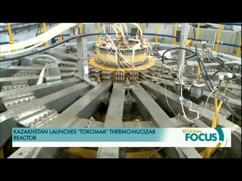 KAZAKHSTAN LAUNCHES 'TOKOMAK' THERMO-NUCLEAR REACTOR