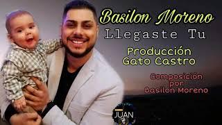 "Baixar Basilon Moreno ""Llegaste Tu"" Para Mi Niño Isaac 2020"