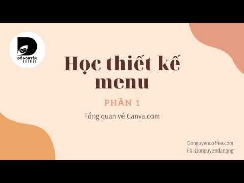 Học thiết kế menu với Canva  Phần 1 Tổng quan về Canva