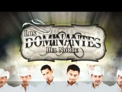 Por Ser Como Eres -  Los Dominantes Del Norte (2011]