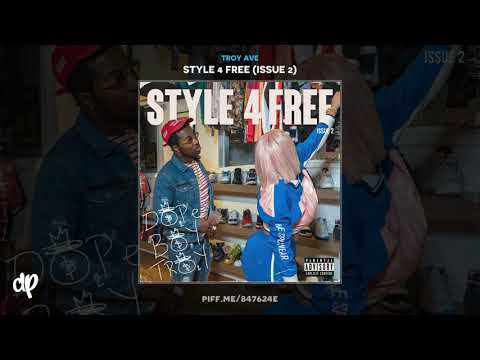 Troy Ave - Feels (Calvin Harris) [Style 4 Free: Issue 2]