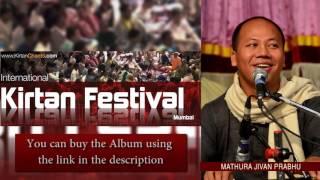 Mathura Jivan Prabhu - Hare Krishna Kirtan - Track 20 - International Kirtan Festival Mumbai 2015