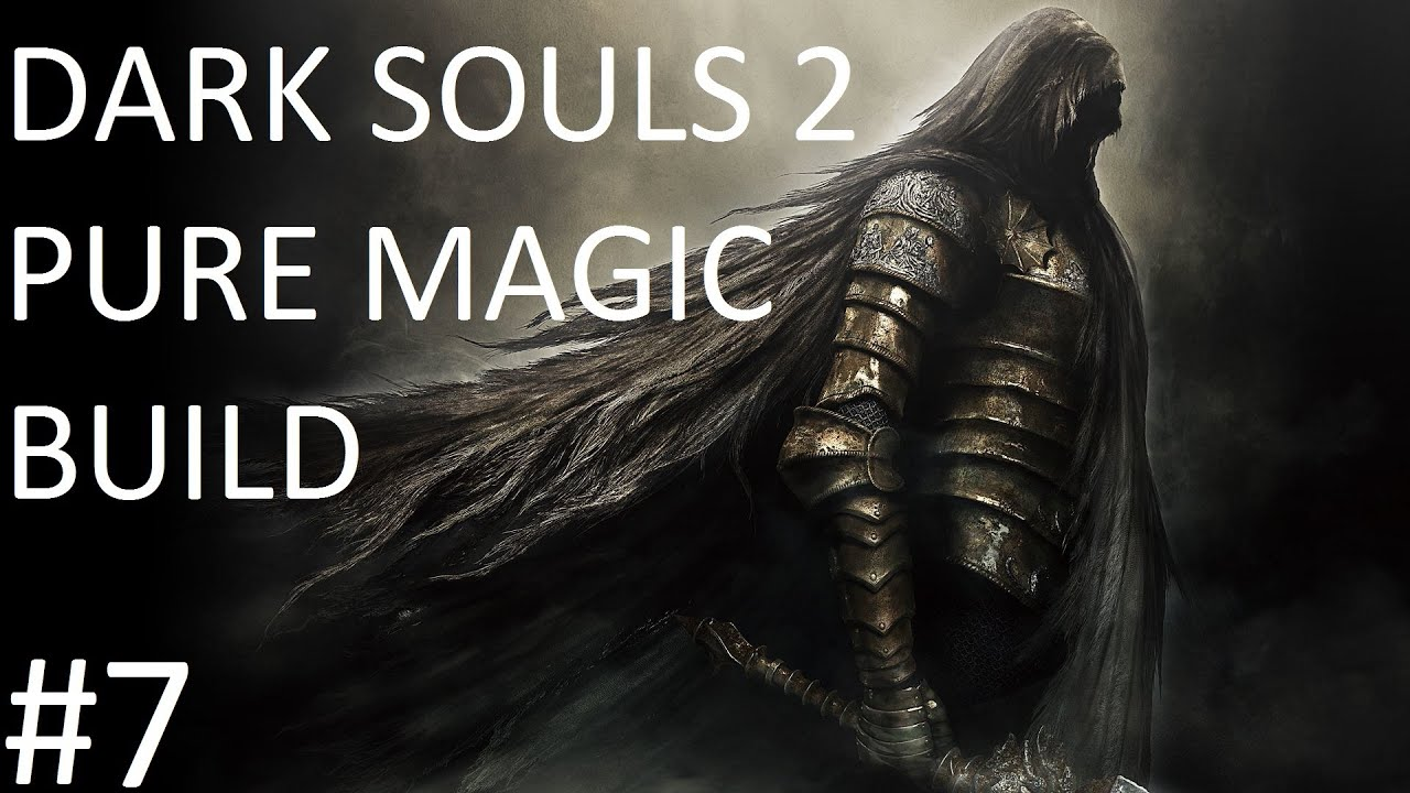 Dark Souls 2: SOTFS Pure Magic Build Part 7 (LADDER BATTLE ... - photo#34