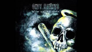 City Saints - My Streets