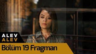 Alev Alev 19. Bölüm Fragman