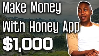 Honey Extension How To Use - Make Money with Referrals Review