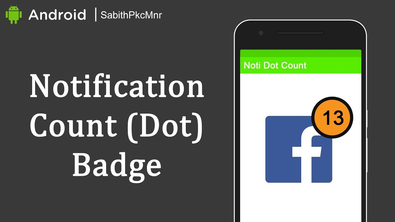Notification Count Badge over App Icon | Android Studio 3 0 | Android  Libraries Tutorials