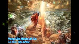 Vang lên muôn lời ca - Ca đoàn hợp xướng [Thánh ca]
