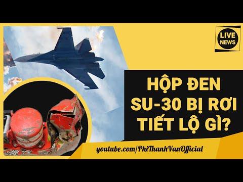 Sớm Công Bố Bí Ẩn Hộp Đen Máy Bay Chiến Đấu Su-30 Nguyên Nhân Rơi, Nga Có Đền Bù?