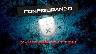 [TUTORIAL] Como configurar X-Mouse button (Para jogos )