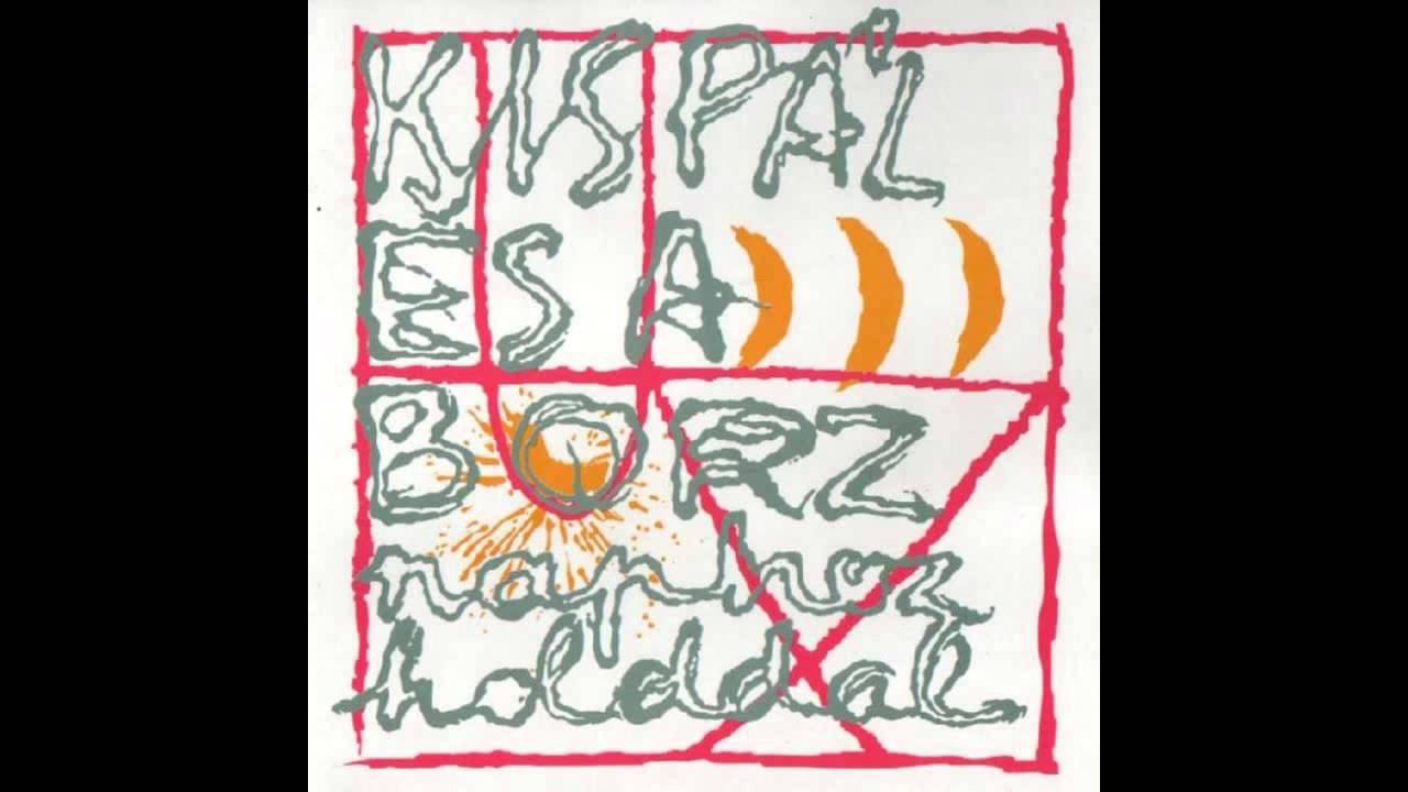 Kispál És A Borz - Turisták Bárhol – Élősködés Tour 2002-2003