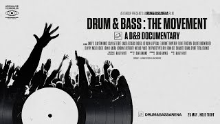Drum & Bass: The Movement - The D&B Documentary (Official Trailer)