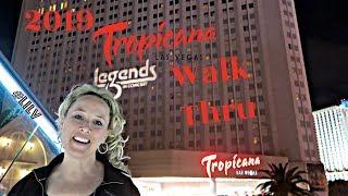 The Tropicana Hotel & Casino Walk Thru 2019