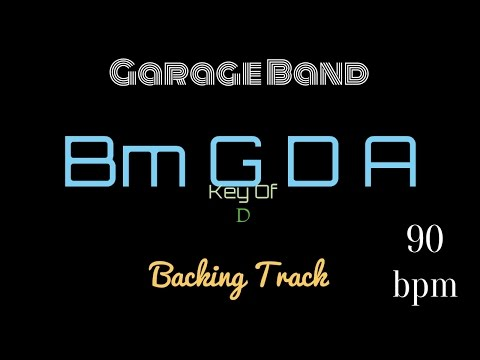 Guitar - Garage Band - Bm G D A key of D Backing Pop Rock