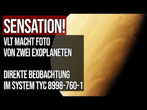 Sensation - VLT macht Foto von zwei Exoplaneten - Direkte Beobachtung im System TYC 8998-760-1