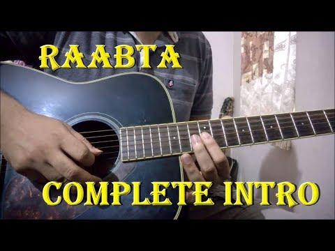 Raabta (Arijit Singh) - Complete Guitar Tabs Of Intro | Easy Beginners Lesson
