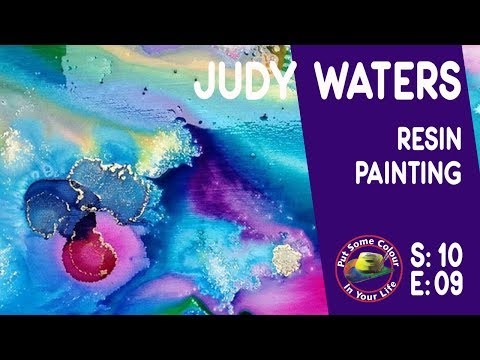 Fine art tips with Judy Waters on Colour In Your Life, learn resin painting here