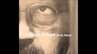 Hüsnü Arkan - Gönül Yarası ( Cem Adrian ile )