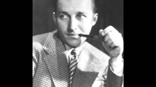 Bing Crosby - We're In The Money
