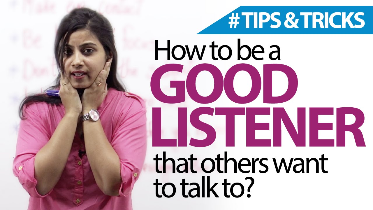 How To Be A Good Listener? Free English lessons ( Listening skills ...
