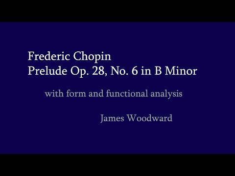 Analysis: Chopin Prelude Op. 28, No. 6 in B Minor