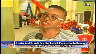 Foundation launched in honour of Late Dr. Cynthia Amaize-Ovuede