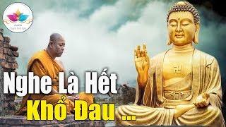Đời Là Bể Khổ, Phật Dạy Nỗi Khổ Lớn Nhất Của Kiếp Người Nên Nghe 1 Được Lợi 10 _ # Rất Hay