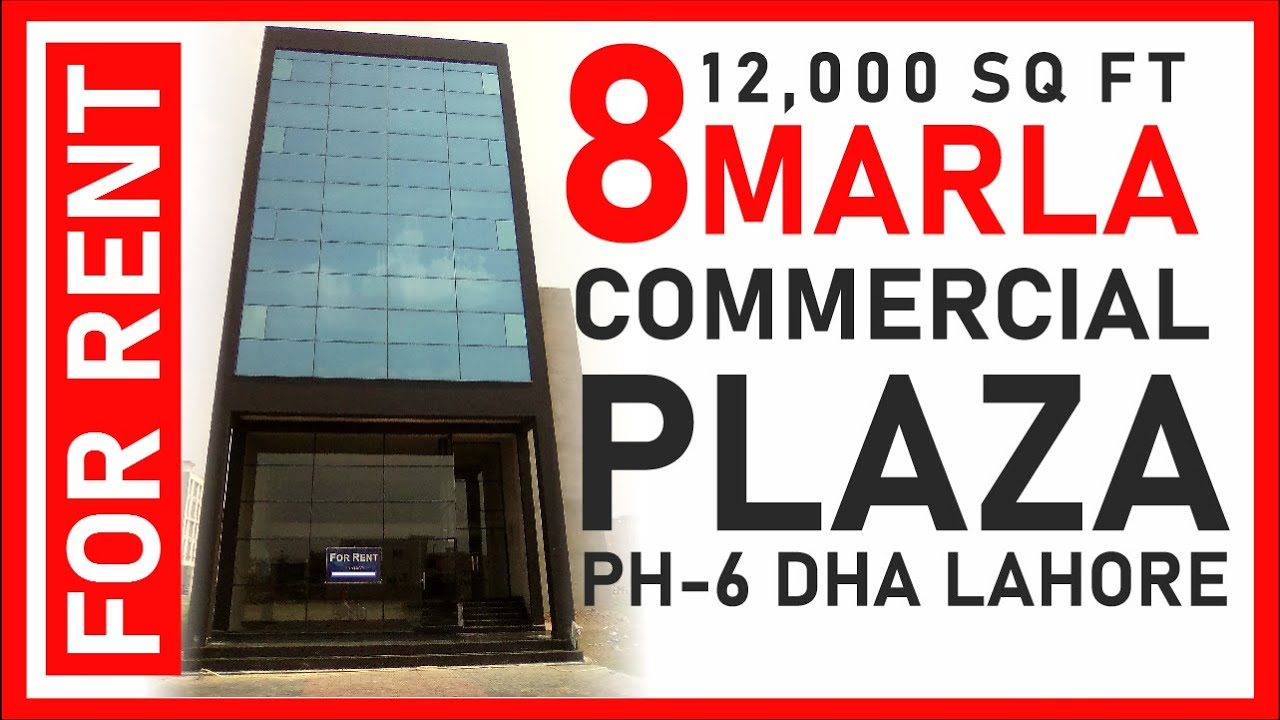 DHA LAHORE: 8 MARLA COMMERCIAL PLAZA FOR RENT IN PHASE 6