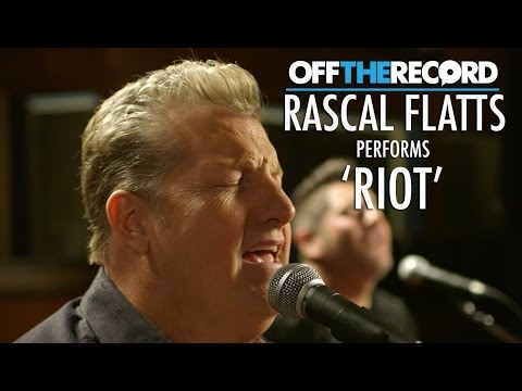 Rascal Flatts Perform Their Song 'Riot' - Off The Record