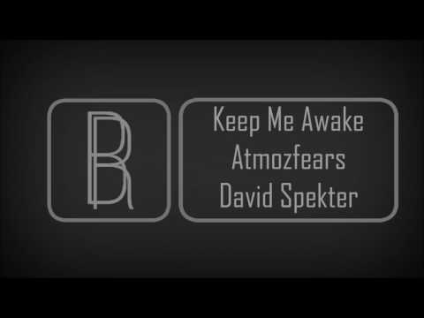 Atmozfears ft. David Spekter - Keep Me Awake (Lyrics)