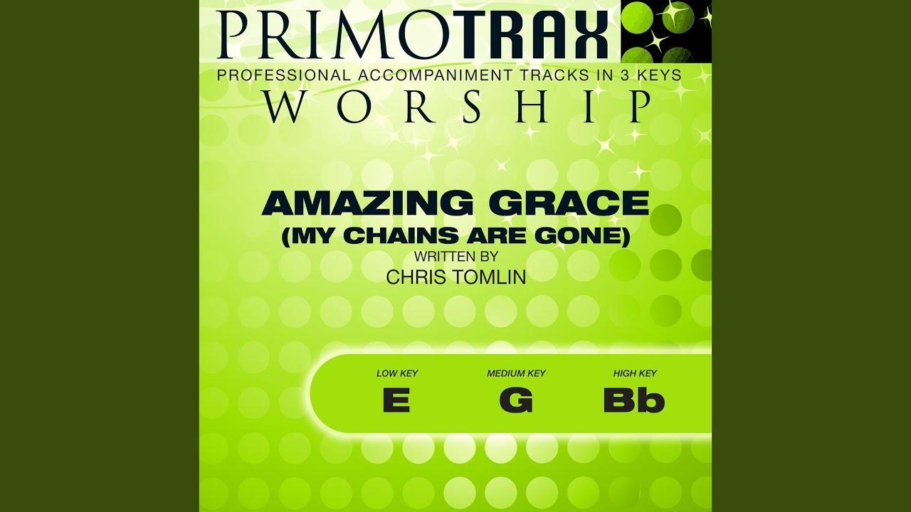 Amazing Grace My Chains Are Gone Medium Key G Without Backing