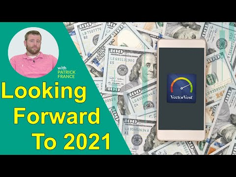Looking Forward To 2021 - Mobile Coaching With Patrick France   VectorVest