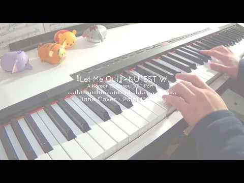 NU'EST W - Let Me Out - A Korean Odyssey OST Part 1   Piano Cover
