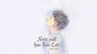 [Vietsub + Cover] Nước mắt sao Bắc Cực - Đào Đào (OST Smile Pasta) [北極星的眼淚 - 桃桃]