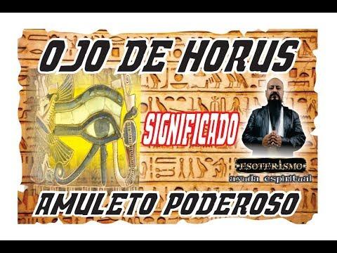 QUE ES EL OJO DE HORUS - DE DONDE PROVIENE - CUALES SON SUS PODERES | ESOTERISMO AYUDA ESPIRITUAL