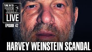 Big Herc talks about the Harvey Weinstein Scandal - Prison Talk Live Stream E42
