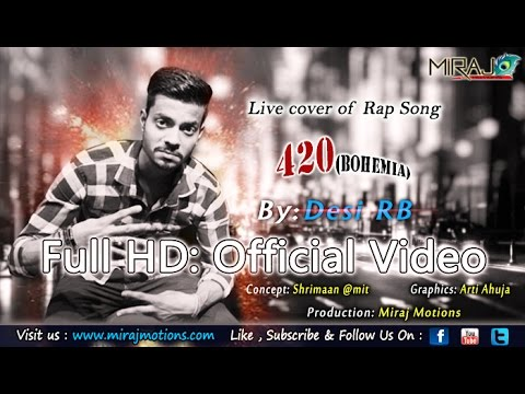 DESI RB | Live cover of Rap song 420 |  Bohemian | first cover song |