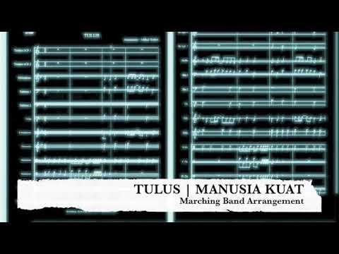 Tulus | Manusia Kuat | Marching Band Arrangement