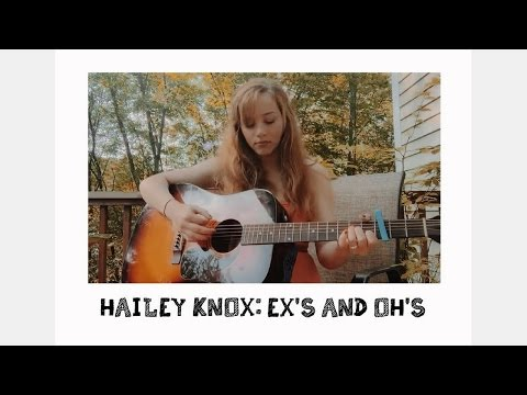 Cover of Ex's and Oh's by Elle King (Hailey Knox rendition)