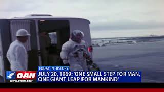 July 20, 1969: 'One Small Step for Man, One Giant Leap for Mankind'