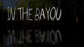 """In the Bayou"" by Nihilist"