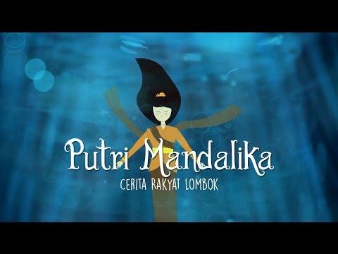 Animasi Putri Mandalika - Cerita Rakyat Lombok
