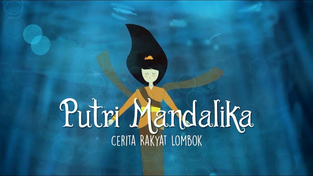 Animasi Putri Mandalika Cerita Rakyat Lombok YouTube