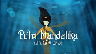Video Animasi Putri Mandalika - Cerita Rakyat Lombok download MP3, 3GP, MP4, WEBM, AVI, FLV September 2018