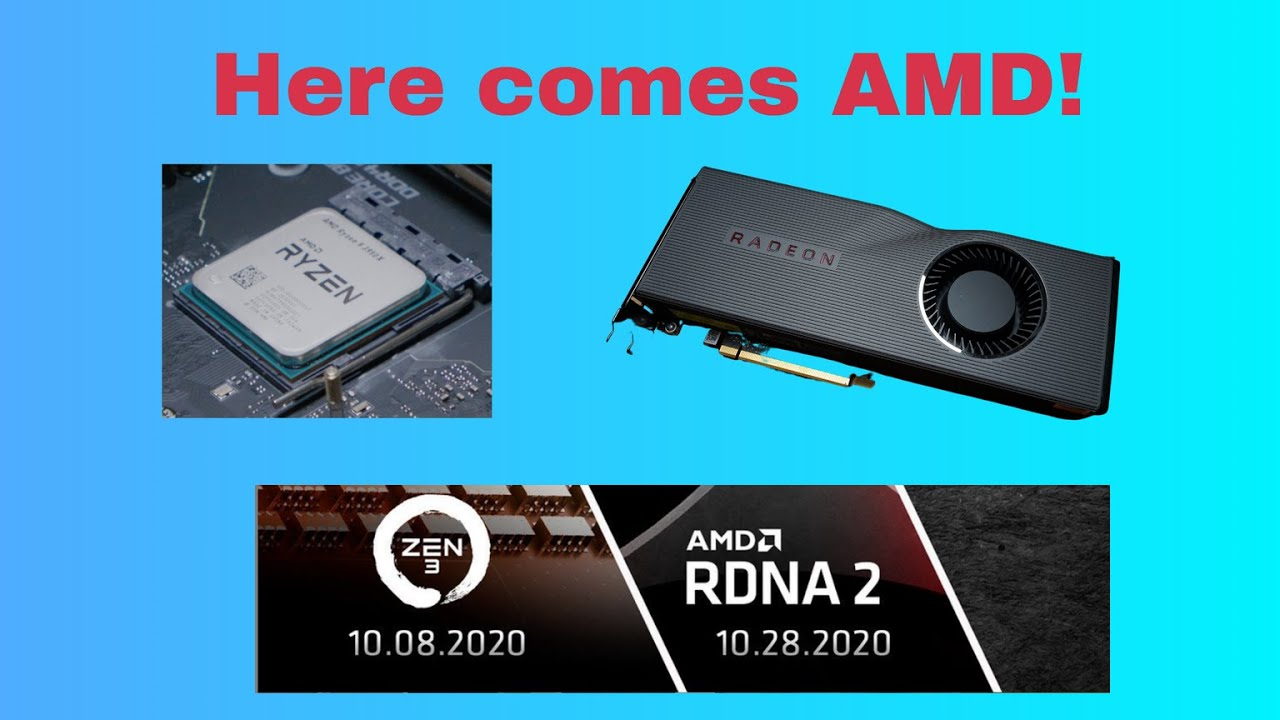 Here Comes Amd Rdna2 Big Navi Announcement Ryzen 4000 Zen 3 Soon Youtube